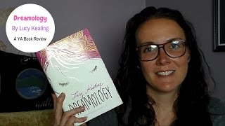 Dreamology by Lucy Keating (A YA Book Review)