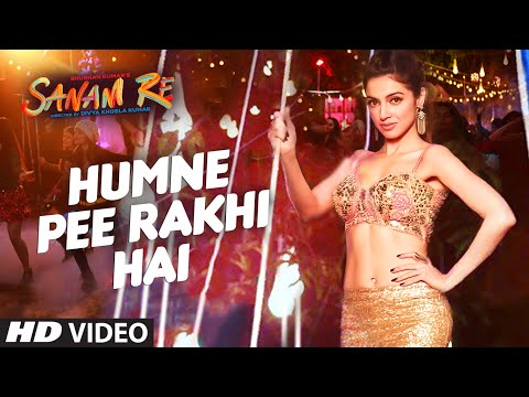 Video Humne Pee Rakhi Hai VIDEO SONG | SANAM RE| Divya Khosla Kumar, Jaz Dhami, Neha Kakkar, Ikka download in MP3, 3GP, MP4, WEBM, AVI, FLV January 2017