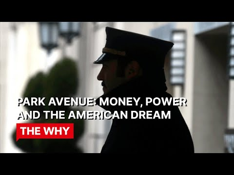 Park Avenue: Money, Power and the American Dream⎜WHY POVERTY?⎜(Documentary)
