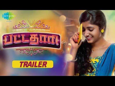 Pattathari Tamil Trailer