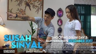 Video SUSAH SINYAL Shooting Diary Day 3 MP3, 3GP, MP4, WEBM, AVI, FLV Januari 2018