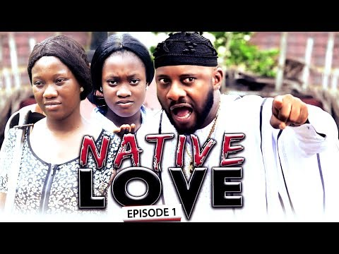 Native Love Season 1 - New Movie|Latest Nigerian Nollywood Movie