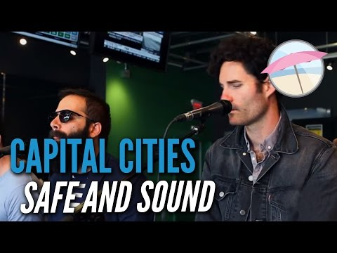 Capital Cities – Safe and Sound (Live at the Edge)