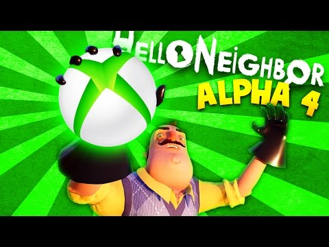 DID WE FIND THE FINAL RELEASE DATE?! HELLO NEIGHBOR ON XBOX ONE?! | Hello Neighbor Alpha 4 Gameplay