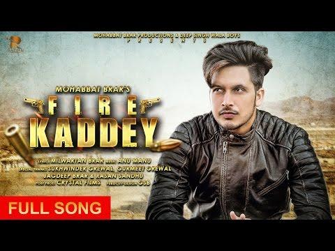 Fire Kaddey Songs mp3 download and Lyrics