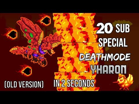[20 sub special] Calamity Deathmode [OLD version] Yharon kill in 2 seconds