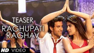 Raghupati Raghav - Song Teaser - Krrish 3