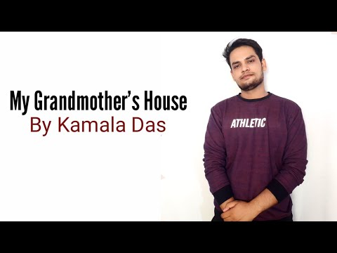 My Grandmother's House by Kamala Das in Hindi