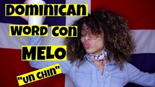 Download Lagu Dominican Word Con Melo | Un Chin Mp3
