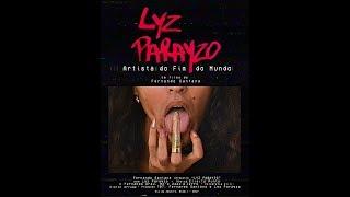 """""""Lyz Parayzo - Artista do Fim do Mundo"""" - Teaser #2Por Fernando SantanaRio de Janeiro - 2017.https://www.lyzparayzo.tumblr.comhttps://www.ffernandossantana.tumblr.com"""