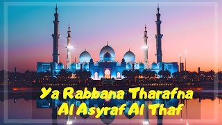 Video Ya Rabbana Tharafna | Al Asyraf Al Thaf..Lirik MP3, 3GP, MP4, WEBM, AVI, FLV Agustus 2019