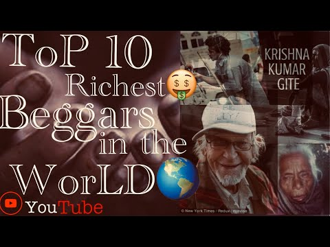 Top   10    RicheSt Beggers in the WorLd 🌍    ToP BeggarS