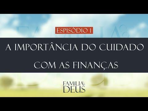 A importância do cuidado com as finanças | FINANÇAS NO LAR | Família com Deus