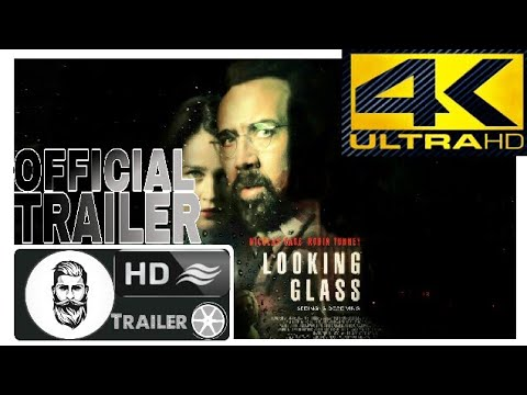 LOOKING GLASS 2018 Official Trailer   Nicolas Cage Thriller & Dramatic Movie Film–FullHD