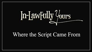In-Lawfully Yours: Behind the Scenes - Episode 2