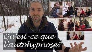 Qu'est-ce que l'autohypnose?