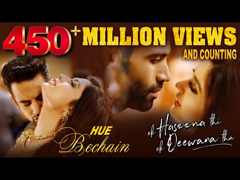 Hue Bechain Songs mp3 download and Lyrics
