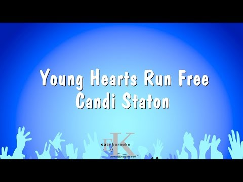 Young Hearts Run Free - Candi Staton (Karaoke Version)