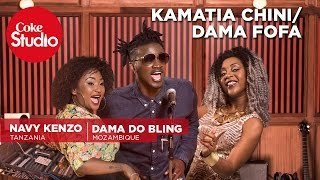 Navy Kenzo & Dama Do Bling: Kamatia Chini/Dama Fofa Mash Up - Coke Studio Africa