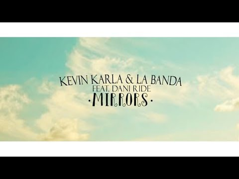 Tekst piosenki Kevin Karla y LaBanda - Mirrors po polsku