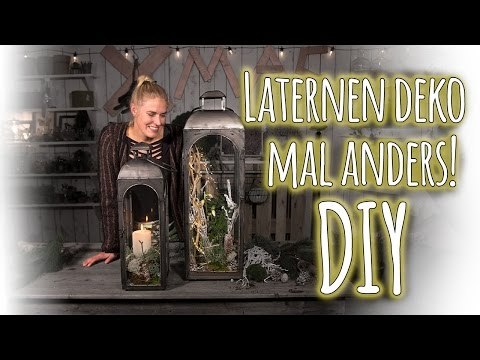 Laternen deko mal anders! - DIY