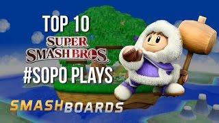 Best of Smash – Top 10 Super Smash Bros.  SOPO Plays