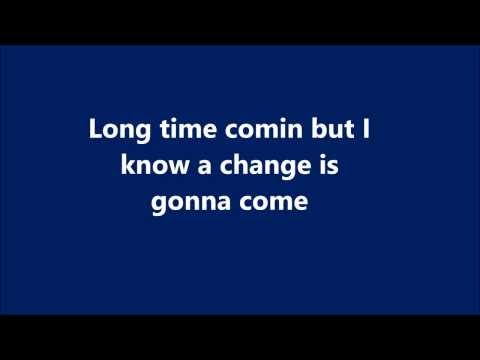 A Change Is Gonna Come Lyrics
