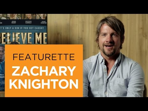 Believe Me (Featurette 'Zachary Knighton')