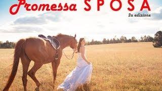 Promessa sposa 2a ed. - 13 ottobre 2013 La Camilla Resort-Concorezzo