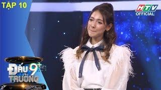 Video HTV ĐẤU TRƯỜNG 9+ | Cara, bạn gái triệu view của Sơn Tùng MTP hát live | DT9C #10 FULL | 11/3/2018 MP3, 3GP, MP4, WEBM, AVI, FLV Mei 2018