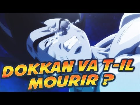 DOKKAN BATTLE VA T-IL MOURIR AVEC LA FIN DE DRAGON BALL SUPER ? FEAT KOWAI (видео)