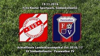 Video SV Siedenbollentin - Pasewalker FV 5:1 (19.11.2016) MP3, 3GP, MP4, WEBM, AVI, FLV Agustus 2018