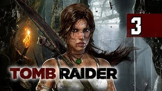 Tomb Raider Walkthrough - Part 3 The Gate 2013 Let's Play Gameplay Commentary