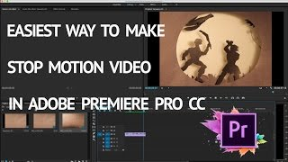 Dec 5, 2016 ... EASIEST WAY TO MAKE STOP MOTION VIDEO IN ADOBE PREMIERE PRO CC n.... Very Easy Stop-Motion TUTORIAL For Beginners!