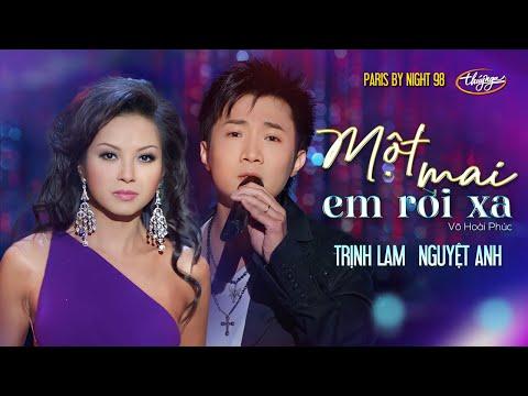PBN 98 | Trịnh Lam & Nguyệt Anh - Một Mai Em Rời Xa - Thời lượng: 5 phút và 22 giây.