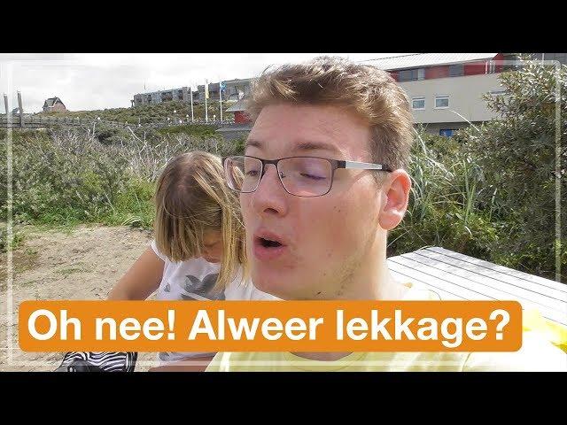 Oh nee! Weer lekkage? | Texel 2017 (#3)