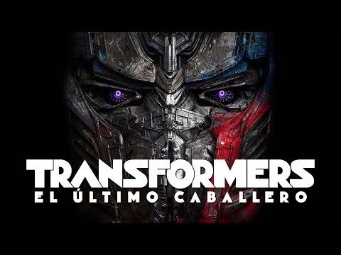 TRANSFORMERS - EL ÚLTIMO CABALLERO