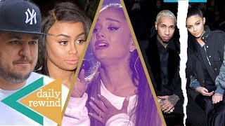 The Blac Chyna and Rob Kardashian feud has hit a scary point, and no one except for Kris Jenner seems to be thinking about their daughter Dream. Also, Ariana...