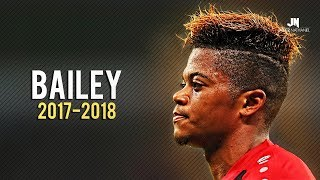 Download Video Leon Bailey - RISING STAR • Skills & Goals 2017/2018 MP3 3GP MP4
