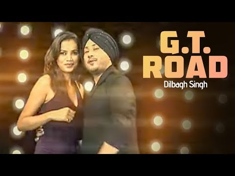 """G.T. Road Dilbagh Singh"" (Full Song)  