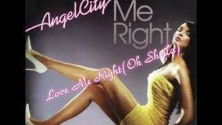 Download Lagu 01. Angel City - Love Me Right (Oh Sheila) Mp3