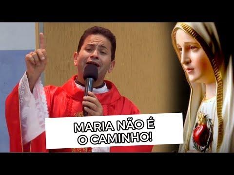 Maria NÃO É O CAMINHO!