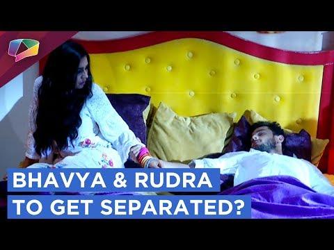 Bhavya And Rudra To Part Ways | Shivaay Names The