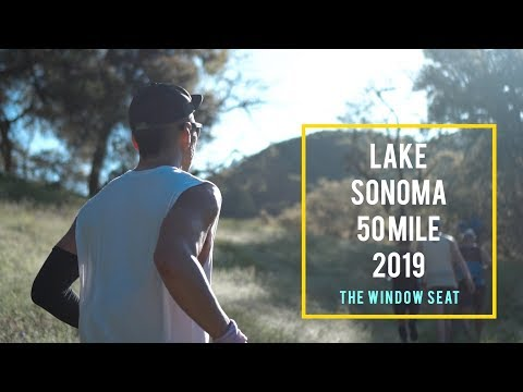 2019 LAKE SONOMA 50 | The Window Seat