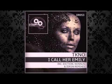 TKNO - I Call Her Emily (Diction Remix) [DYNAMO RECORDINGS]