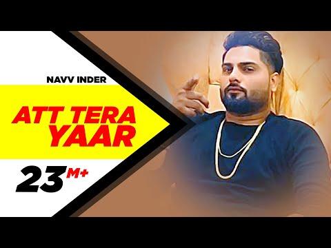 Att Tera Yaar (Full Video)   Navv Inder Feat Bani J   Latest Punjabi Song 2016   Speed Records