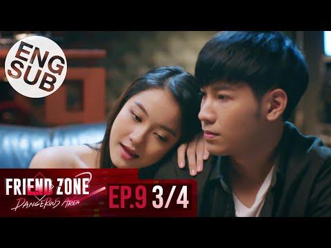[Eng Sub] Friend Zone 2 Dangerous Area | EP.9 [3/4]