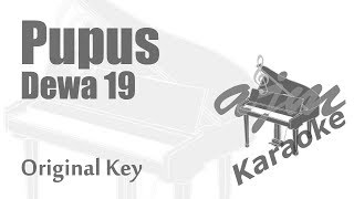 Video Dewa 19 - Pupus (Original Key) Karaoke Piano Version MP3, 3GP, MP4, WEBM, AVI, FLV Agustus 2018
