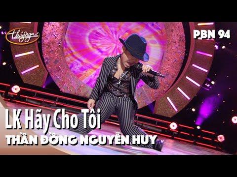 Thần Đồng Nguyễn Huy - LK Hãy Cho Tôi & Con Tim Mù Lòa / PBN 94 - Thời lượng: 4:14.