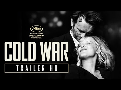 Preview Trailer Cold War, trailer ufficiale italiano
